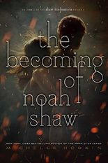 The Becoming of Noah Shaw (The Shaw Confessions)