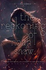 The Reckoning of Noah Shaw (Shaw Confessions)