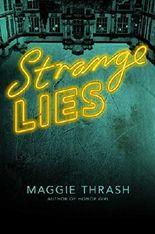 Strange Lies (Strange Truth)