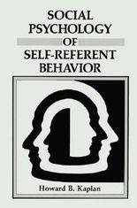 Social Psychology of Self-Referent Behavior