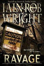 Ravage: An Apocalyptic Horror Novel (Ravaged World Trilogy Book 2)