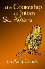 The Courtship of Julian St. Albans (Consulting Magic) (Volume 1)