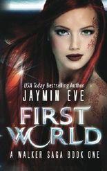 First World: A Walker Saga Book One