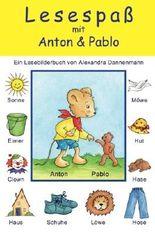 Lesespaß mit Anton und Pablo: Ein Bilderbuch zum Vorlesen und Lesenlernen