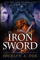 The Iron Sword: The Fae War Chronicles, Book 1 (Volume 1)