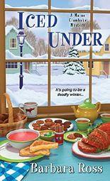 Iced Under (Maine Clambake Mystery) (Maine Clambake Mysteries)