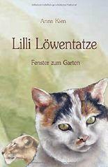 Lilli Löwentatze - Fenster zum Garten