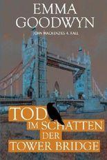 Tod im Schatten der Tower Bridge