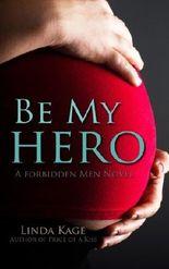 Be My Hero (Forbidden Men) (Volume 3)