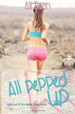 All Pepped Up: Volume 2 (Pepper Jones)
