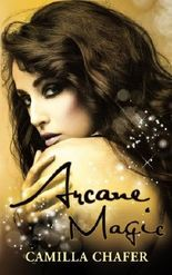 Arcane Magic (Book 5, Stella Mayweather Series) (Volume 5)