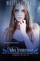 (Mis)fortune (Judgement of the Six) (Volume 2)