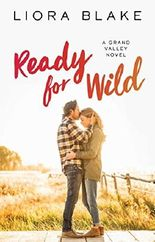Ready for Wild (The Grand Valley Series)