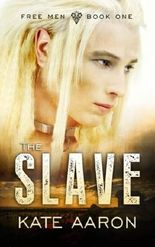 The Slave: Volume 1 (Free Men)