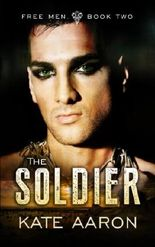 The Soldier: Volume 2 (Free Men)