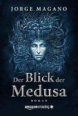 Der Blick der Medusa - Ein Abenteuer von Jaime Azcárate (German Edition)
