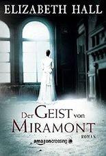 Der Geist von Miramont