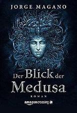 Der Blick der Medusa