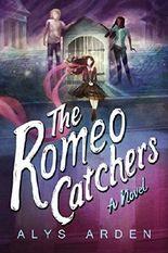 The Romeo Catchers (The Casquette Girls Series Book 2)