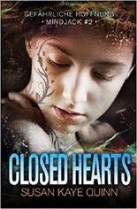 Closed Hearts - Gefährliche Hoffnung