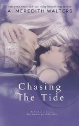 Chasing the Tide (Reclaiming the Sand) (Volume 2)