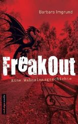 FreakOut: Eine Wahnsinnsgeschichte