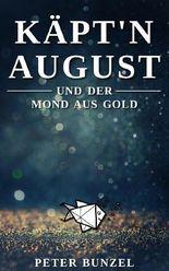 Käptn August und der Mond aus Gold