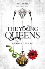 The Young Queens: A Three Dark Crowns novella