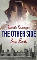 The Other Side: Sein Besitz