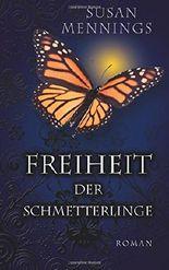 Freiheit der Schmetterlinge (Schmetterlings-Triologie)