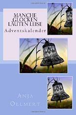 Manche Glocken läuten leise: Adventskalender
