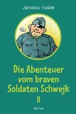 Die Abenteuer vom braven Soldaten Schwejk: Band 2