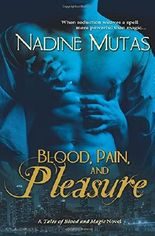 Blood, Pain, and Pleasure