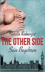 The Other Side: Sein Begehren (TOS by Rabengut, Band 2)