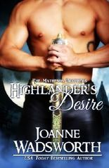 Highlander's Desire (The Matheson Brothers) (Volume 1)