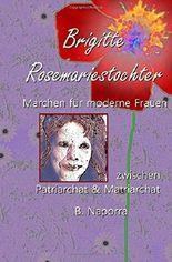 Maerchen fuer moderne Frauen: Brigitte Rosemariestochter