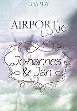 Airport Love: Johannes & Jan