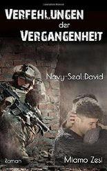 Verfehlungen der Vergangenheit Navy-Seal: David