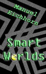 Smart Worlds