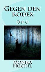 Gegen den Kodex (Ono 1)