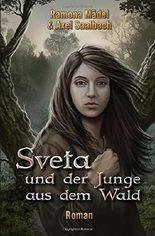 Sveta und der Junge aus dem Wald