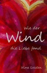 Wie der Wind die Liebe fand