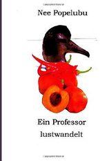 Ein Professor lustwandelt