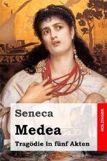 Medea: Tragödie in fünf Akten