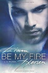 Liam Harsen - Be My Fire