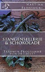 Stangensellerie & Schokolade: Träumen Programme von Freiheit?