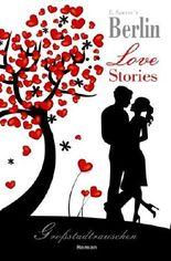Grossstadtrauschen: Berlin Love Stories (Liebesroman)