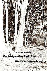 Ein Königreich im Waldland