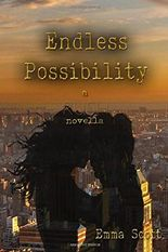 Endless Possibility