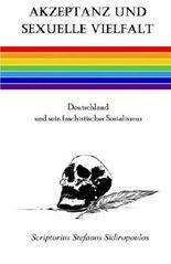Akzeptanz und sexuelle Vielfalt: Deutschland und sein faschistischer Sozialismus (German Edition)